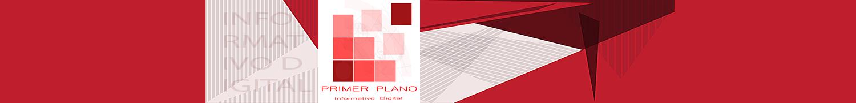 Primer Plano | El Enfoque Informativo Digital